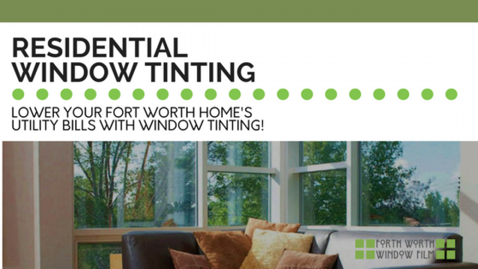 Residential Window Tinting Fort Worth
