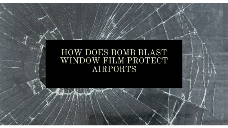 bomb blast window film fort worth