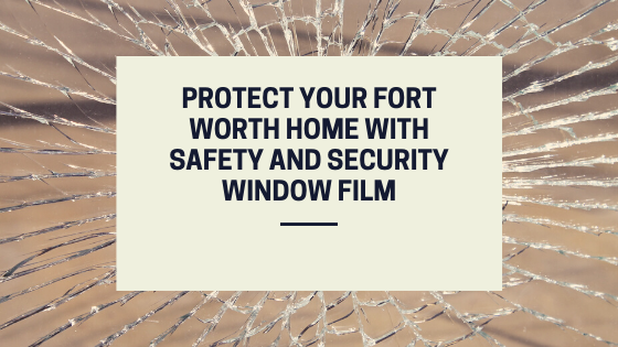 security window film fort worth (1)