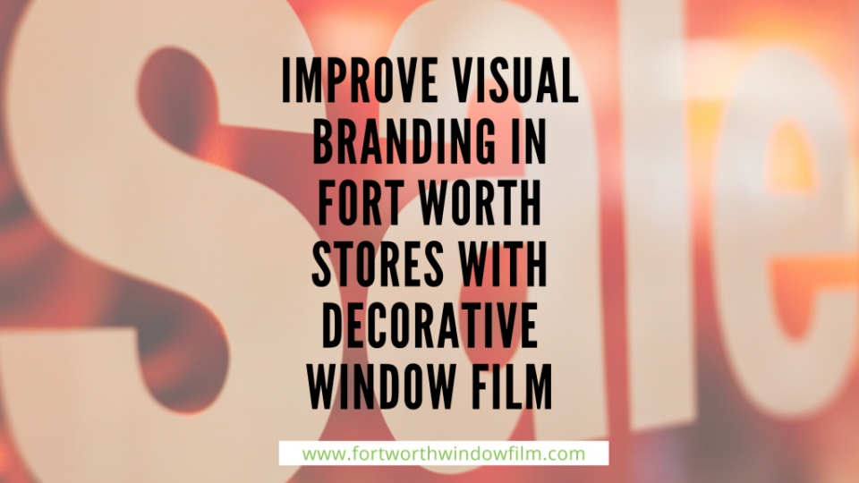 storefront decorative window film Fort Worth (1)